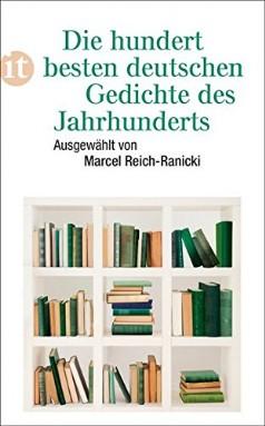 Marcel Reich Ranicki Die Hundert Besten Deutschen Gedichte